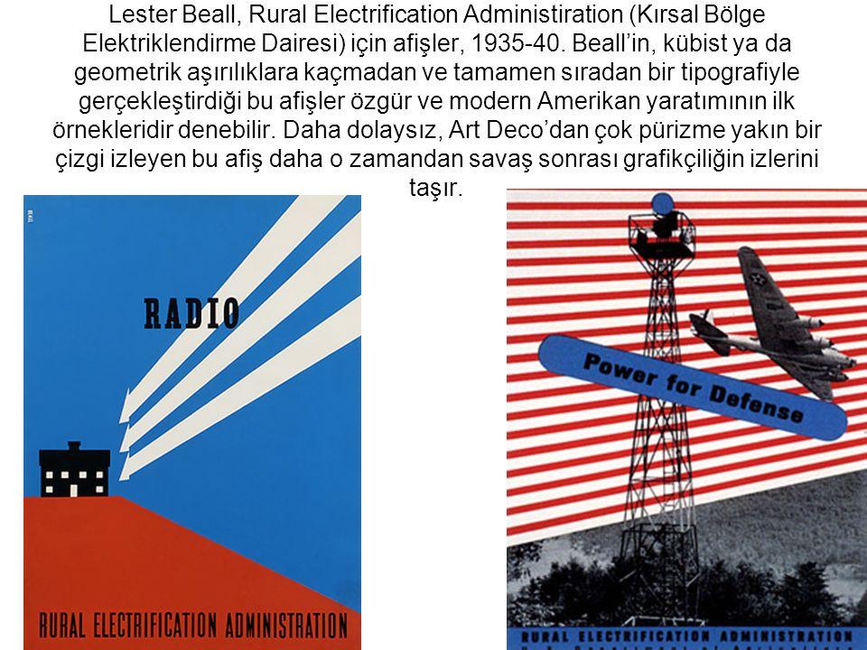 Lester Beall, Rural Electrification Administiration (Kırsal Bölge Elektriklendirme Dairesi) için afişler, 1935-40.