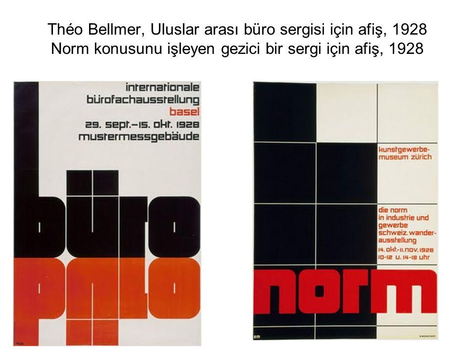 Théo Bellmer, Uluslar arası büro sergisi için afiş, 1928 Norm konusunu işleyen gezici bir sergi için afiş, 1928