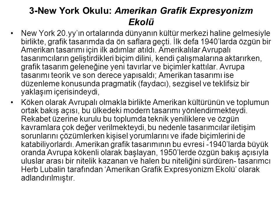 3-New York Okulu: Amerikan Grafik Expresyonizm Ekolü