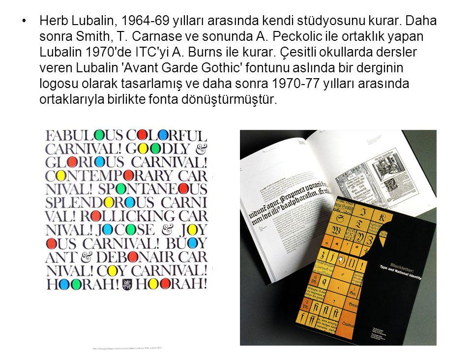 Herb Lubalin, 1964-69 yılları arasında kendi stüdyosunu kurar