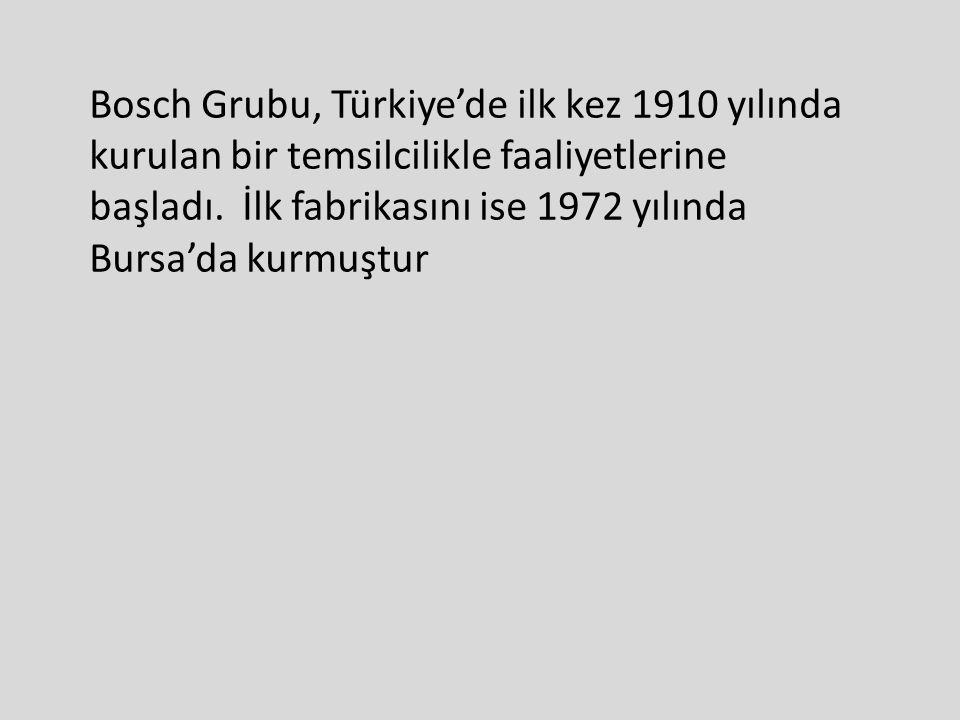 Bosch Grubu, Türkiye'de ilk kez 1910 yılında kurulan bir temsilcilikle faaliyetlerine başladı.