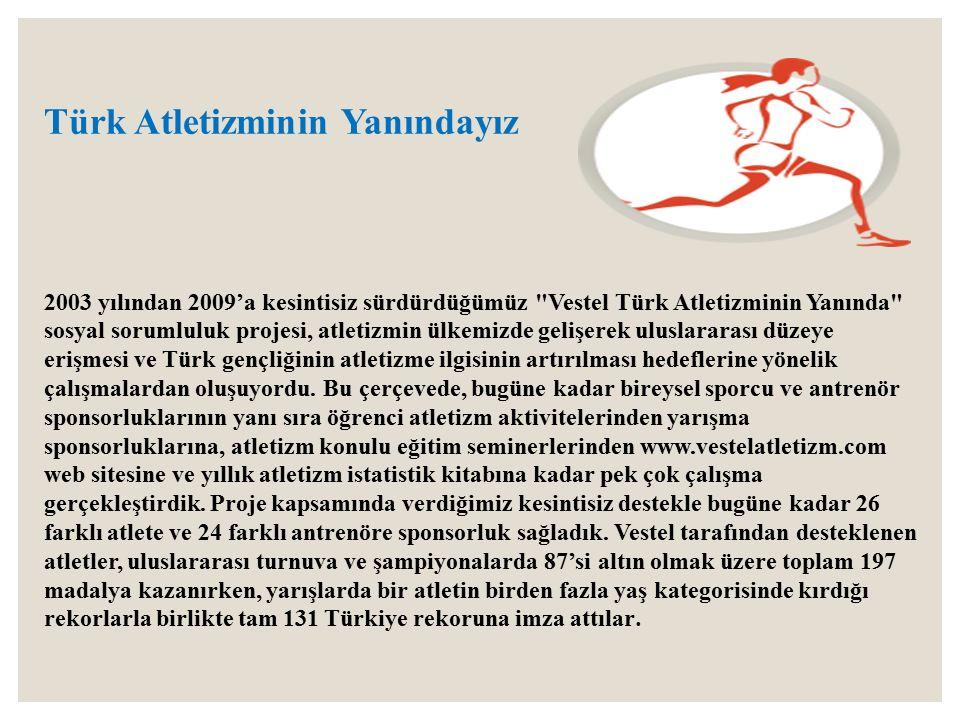 Türk Atletizminin Yanındayız