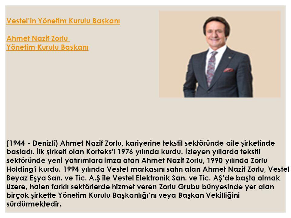 Vestel'in Yönetim Kurulu Başkanı