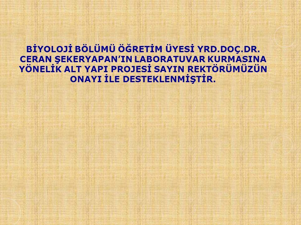 BİYOLOJİ BÖLÜMÜ ÖĞRETİM ÜYESİ YRD. DOÇ. DR