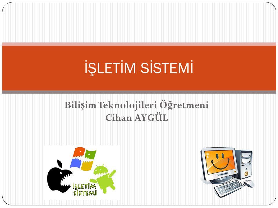 Bilişim Teknolojileri Öğretmeni Cihan AYGÜL