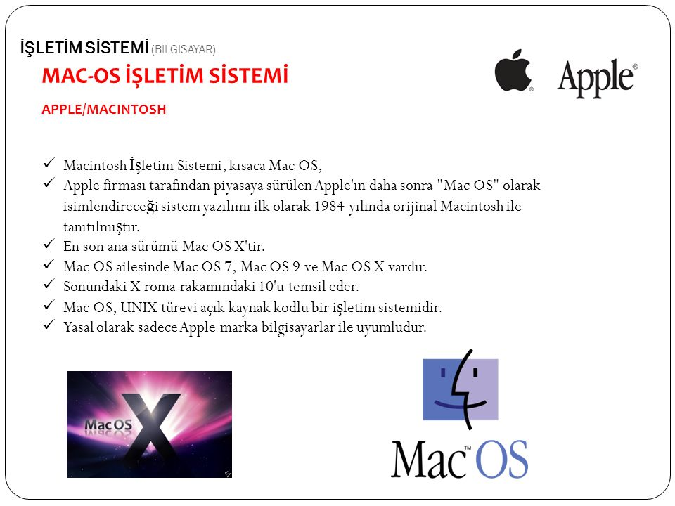 MAC-OS İŞLETİM SİSTEMİ