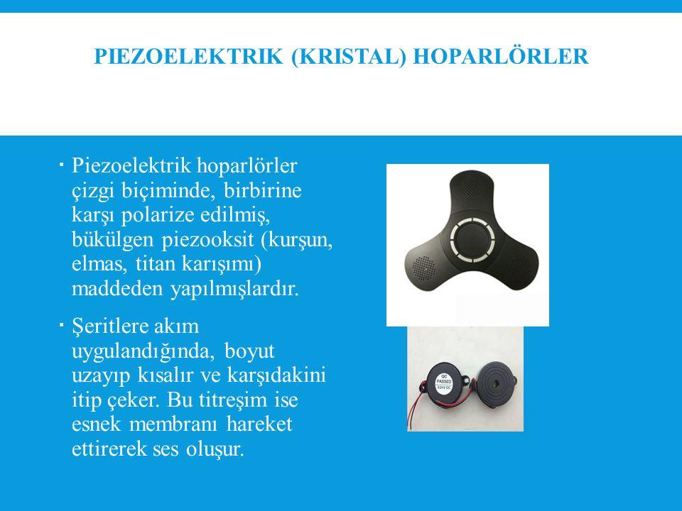 Piezoelektrik (kristal) Hoparlörler