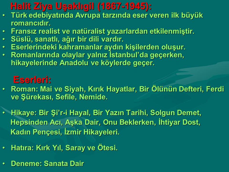 Halit Ziya Uşaklıgil (1867-1945):