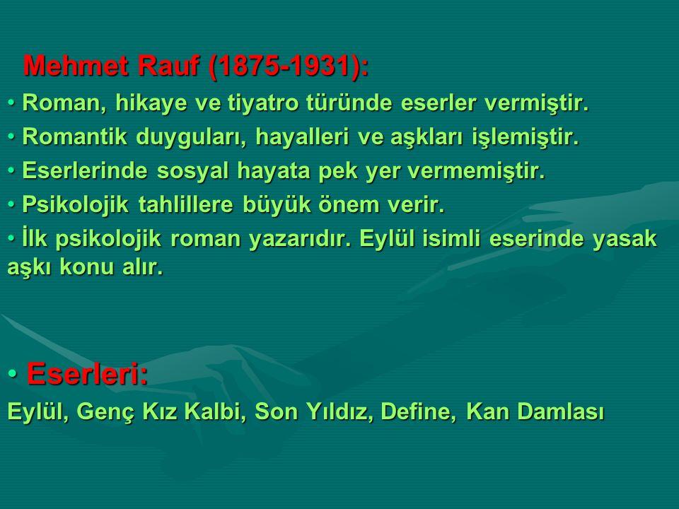 Eserleri: Mehmet Rauf (1875-1931):