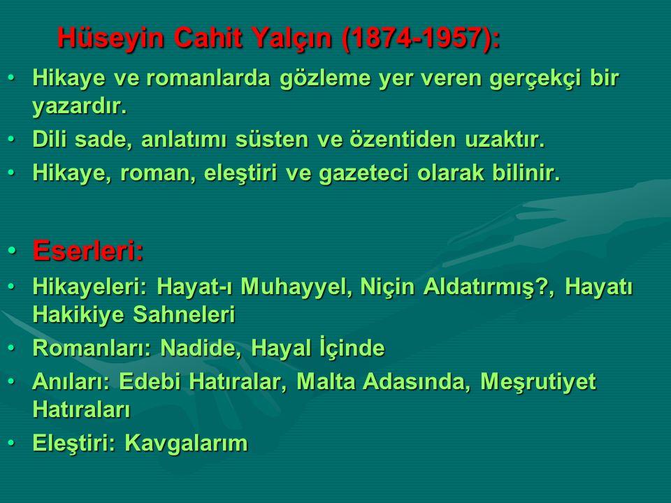 Hüseyin Cahit Yalçın (1874-1957):