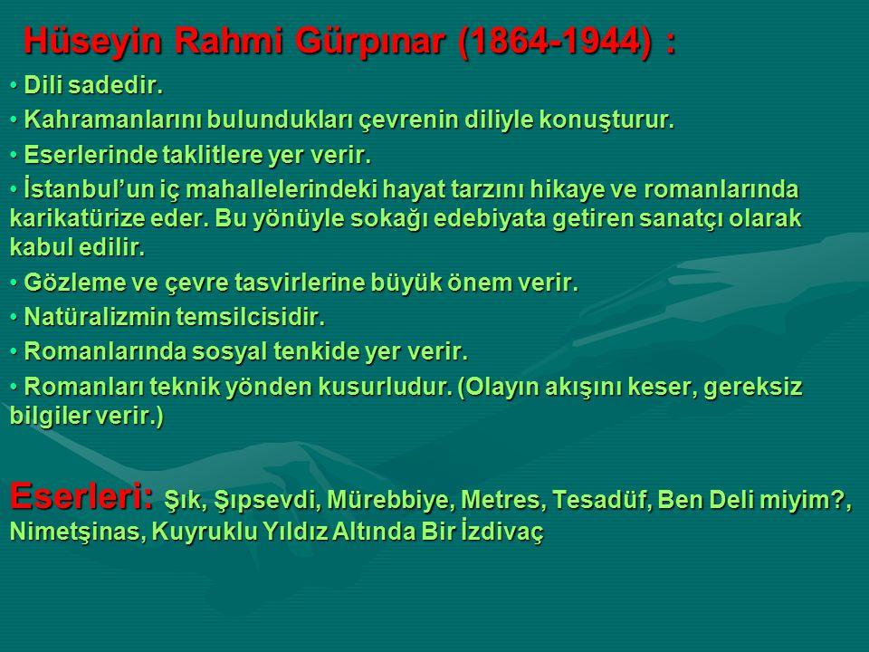 Hüseyin Rahmi Gürpınar (1864-1944) :