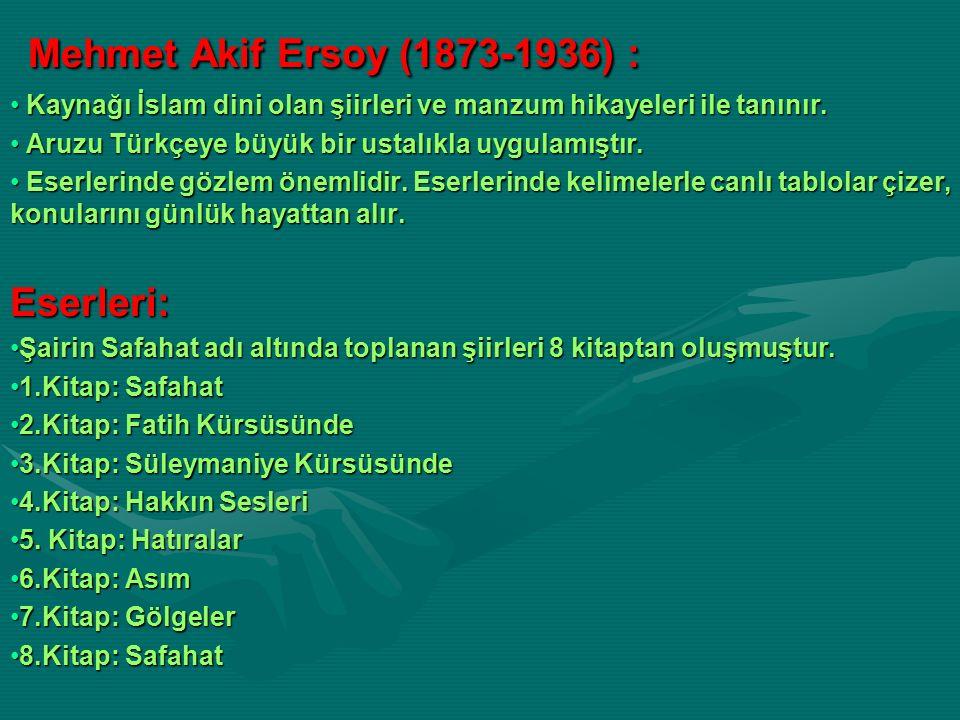 Mehmet Akif Ersoy (1873-1936) : Eserleri: