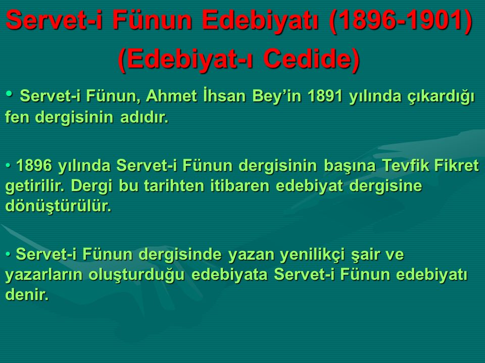 Servet-i Fünun Edebiyatı (1896-1901) (Edebiyat-ı Cedide)