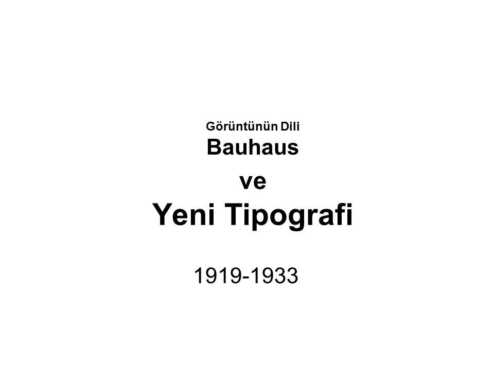 Görüntünün Dili Bauhaus ve Yeni Tipografi
