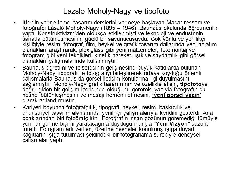 Lazslo Moholy-Nagy ve tipofoto