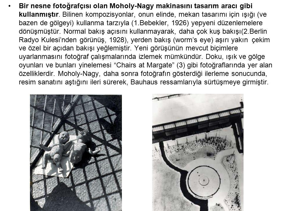 Bir nesne fotoğrafçısı olan Moholy-Nagy makinasını tasarım aracı gibi kullanmıştır.