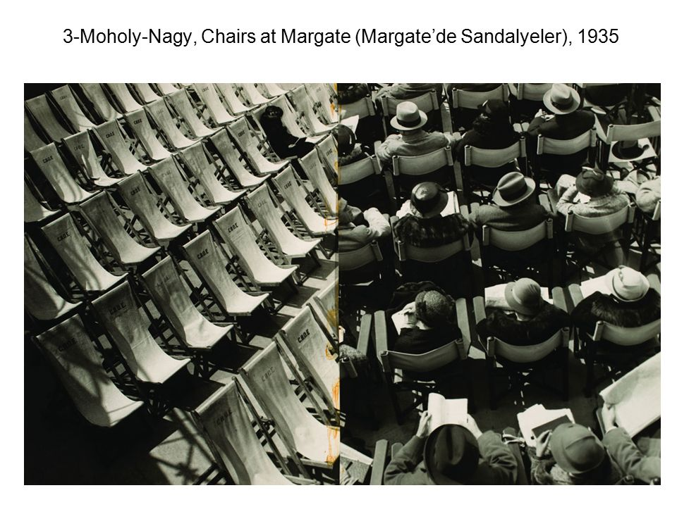 3-Moholy-Nagy, Chairs at Margate (Margate'de Sandalyeler), 1935