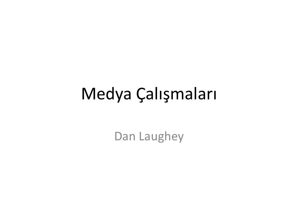 Medya Çalışmaları Dan Laughey
