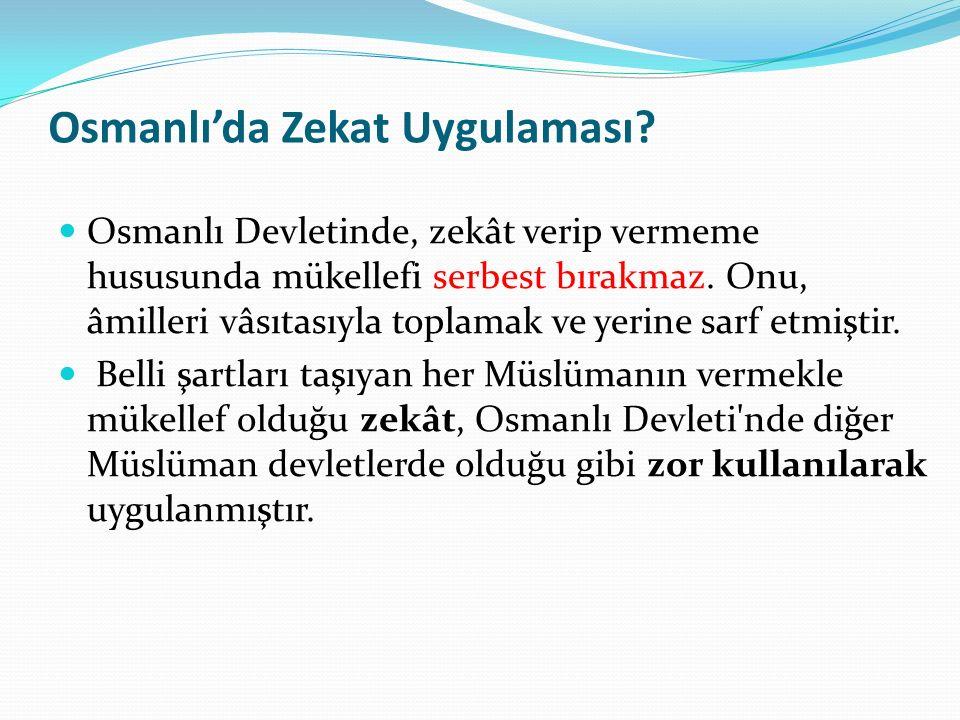 Osmanlı'da Zekat Uygulaması