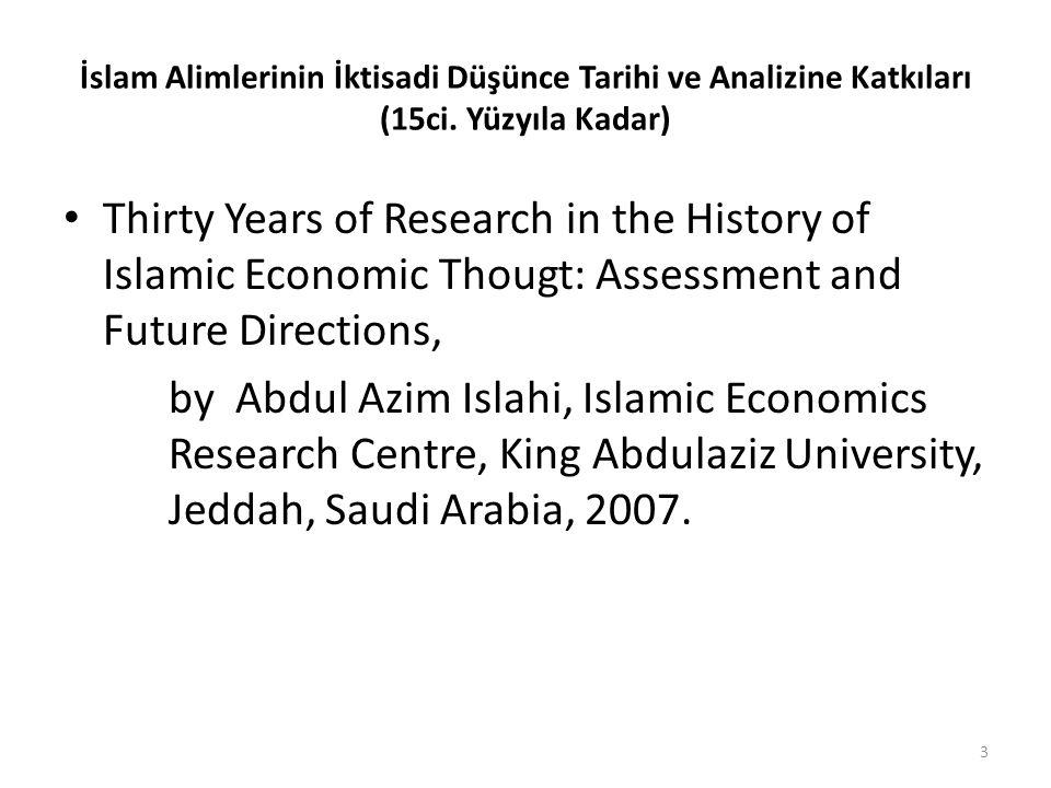 İslam Alimlerinin İktisadi Düşünce Tarihi ve Analizine Katkıları (15ci
