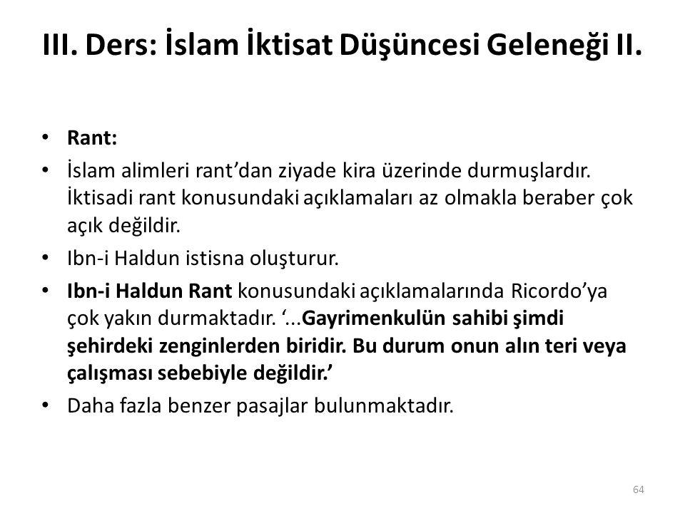 III. Ders: İslam İktisat Düşüncesi Geleneği II.