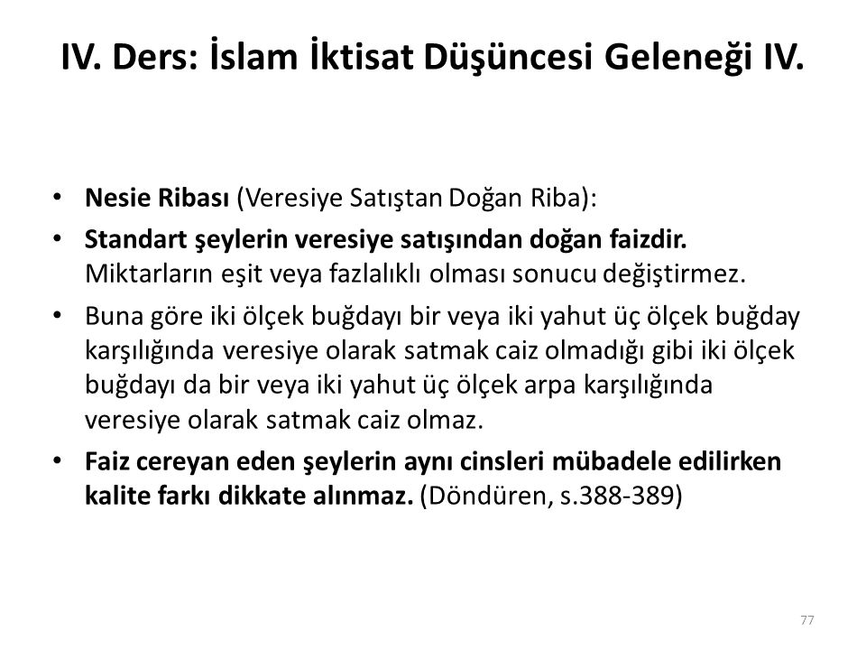 IV. Ders: İslam İktisat Düşüncesi Geleneği IV.