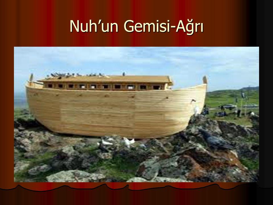 Nuh'un Gemisi-Ağrı