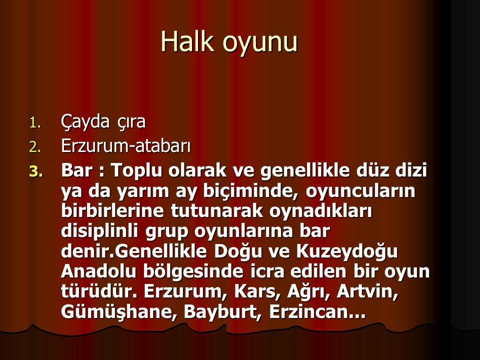 Halk oyunu Çayda çıra Erzurum-atabarı