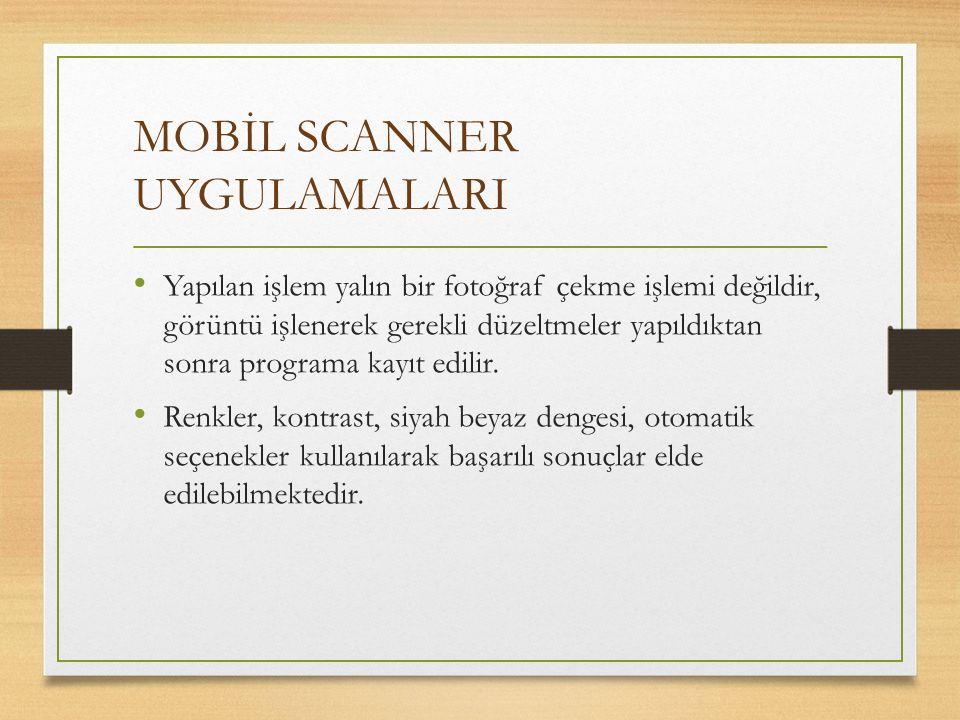 MOBİL SCANNER UYGULAMALARI