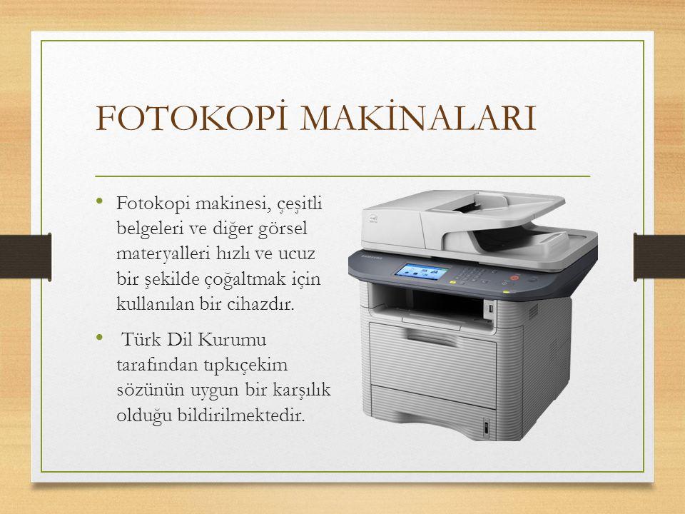 FOTOKOPİ MAKİNALARI
