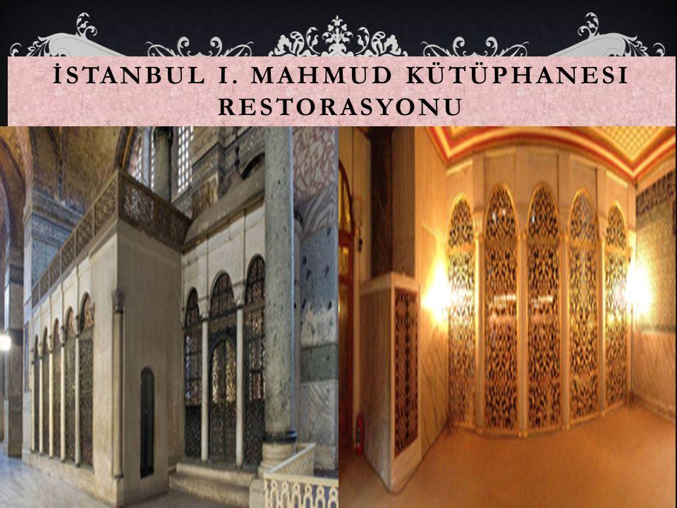 İstanbul I. Mahmud Kütüphanesi Restorasyonu