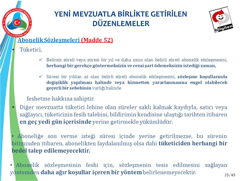 YENİ MEVZUATLA BİRLİKTE GETİRİLEN DÜZENLEMELER