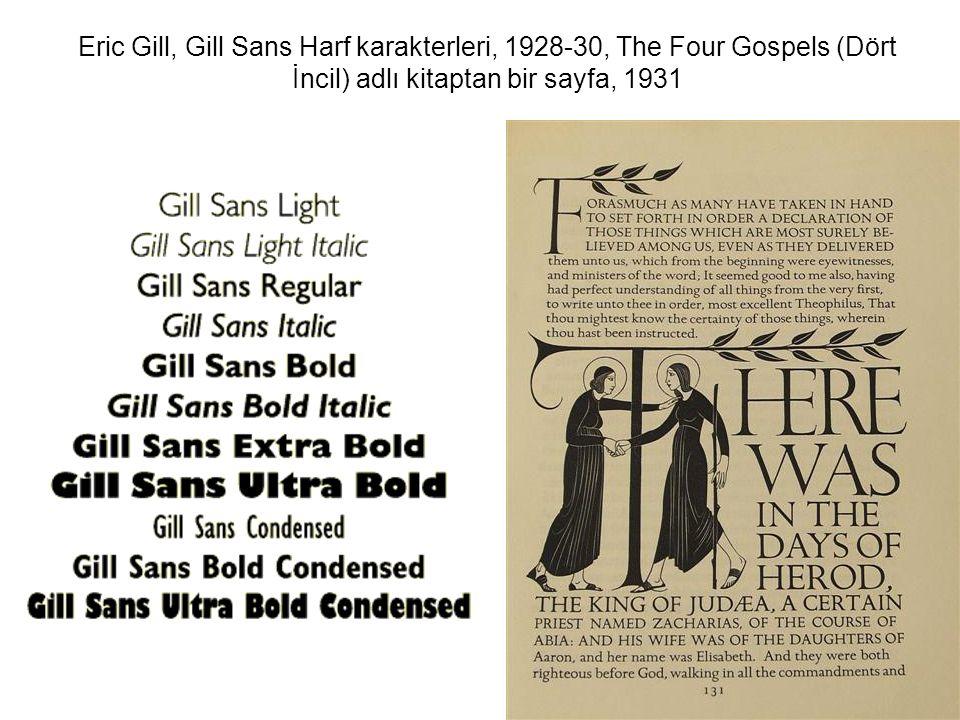 Eric Gill, Gill Sans Harf karakterleri, 1928-30, The Four Gospels (Dört İncil) adlı kitaptan bir sayfa, 1931
