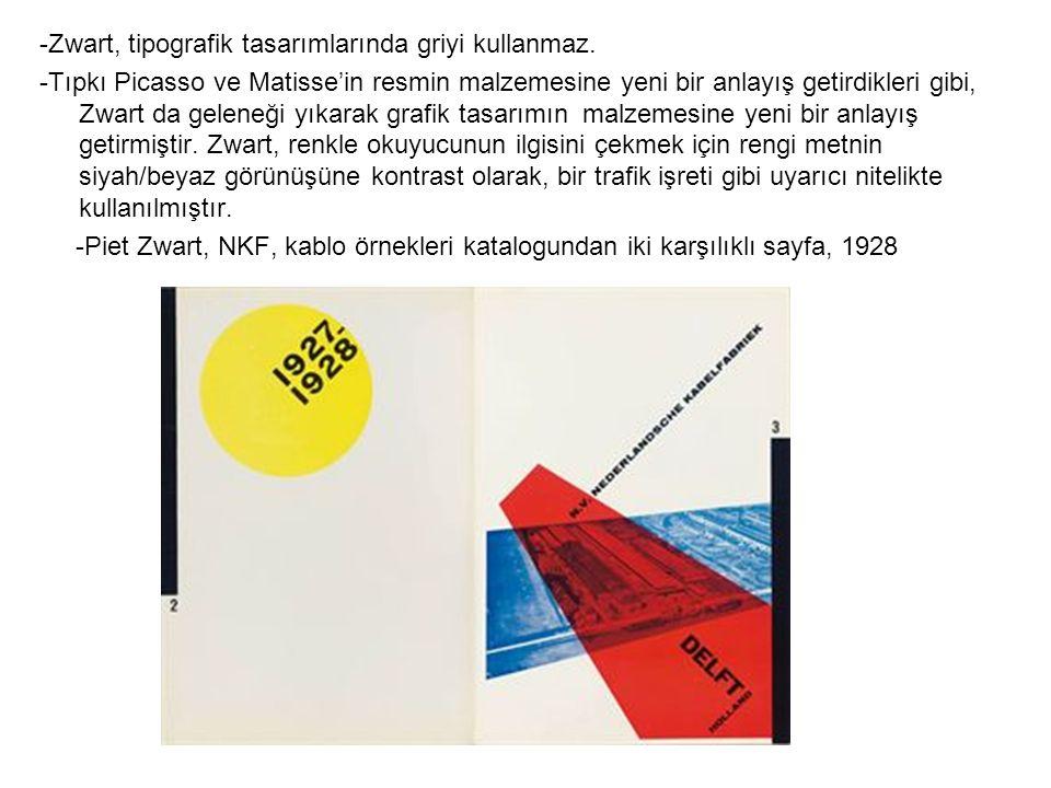 -Zwart, tipografik tasarımlarında griyi kullanmaz.