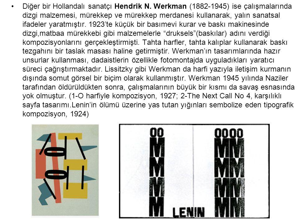 Diğer bir Hollandalı sanatçı Hendrik N