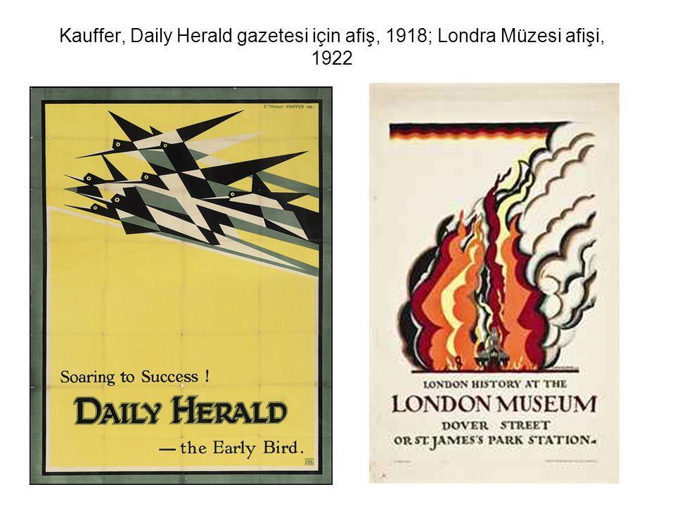 Kauffer, Daily Herald gazetesi için afiş, 1918; Londra Müzesi afişi, 1922