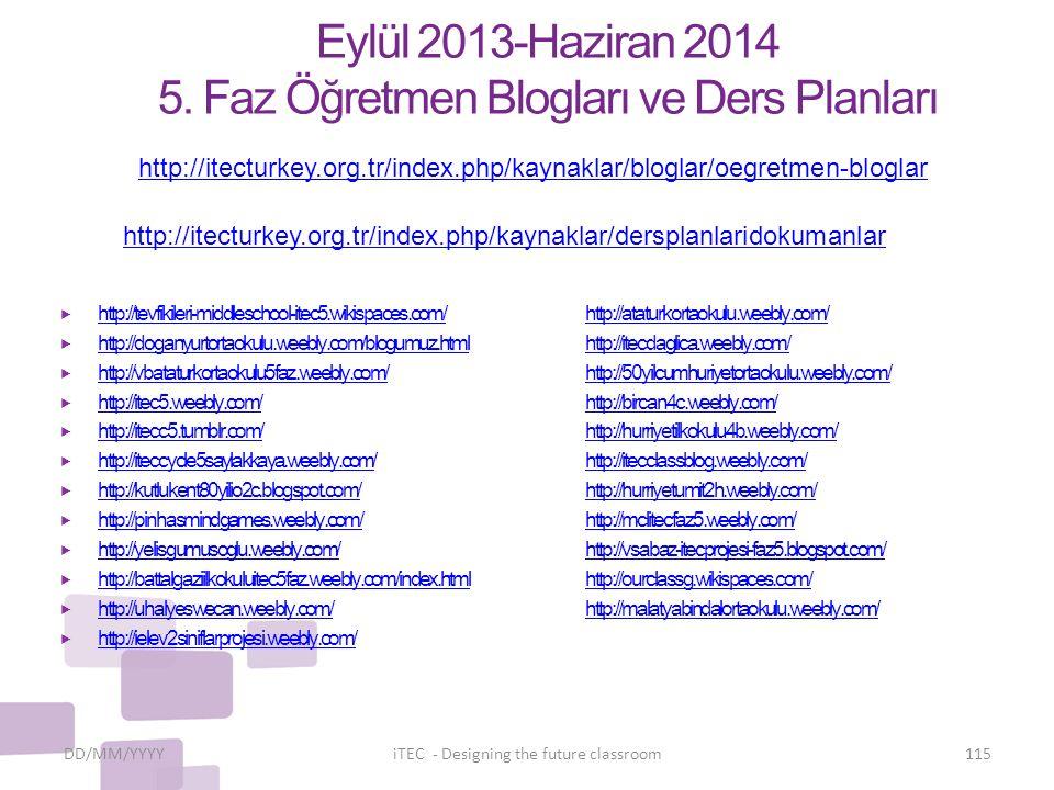 Eylül 2013-Haziran 2014 5. Faz Öğretmen Blogları ve Ders Planları