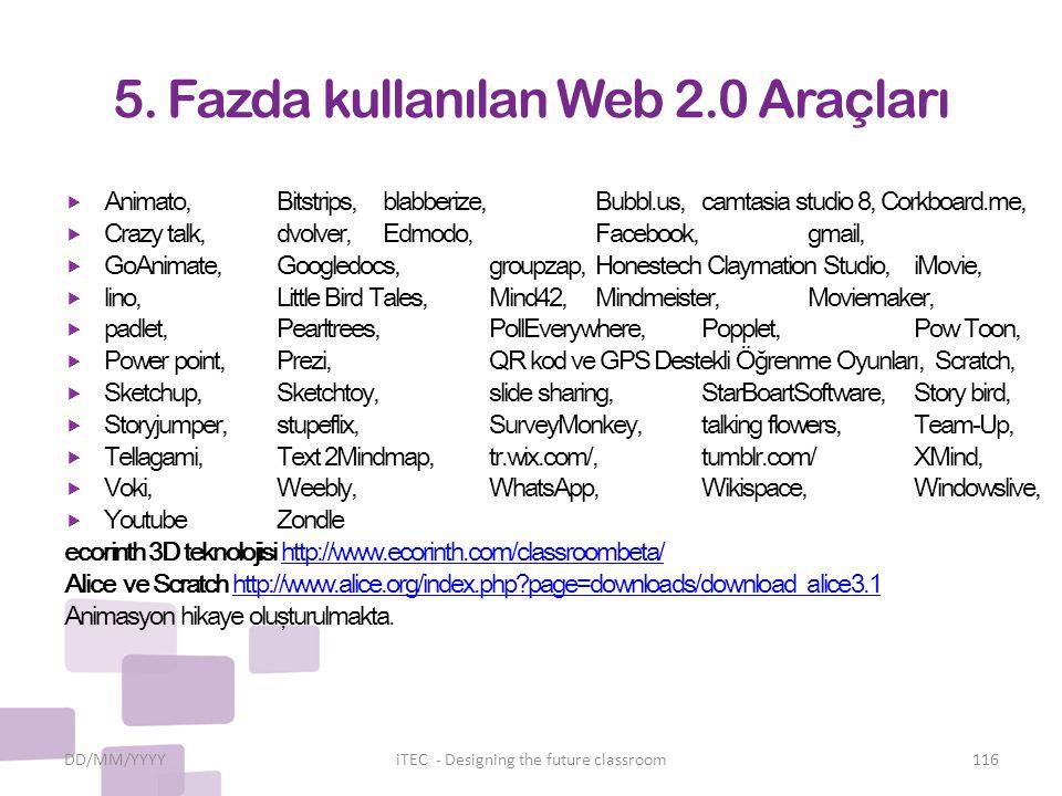 5. Fazda kullanılan Web 2.0 Araçları