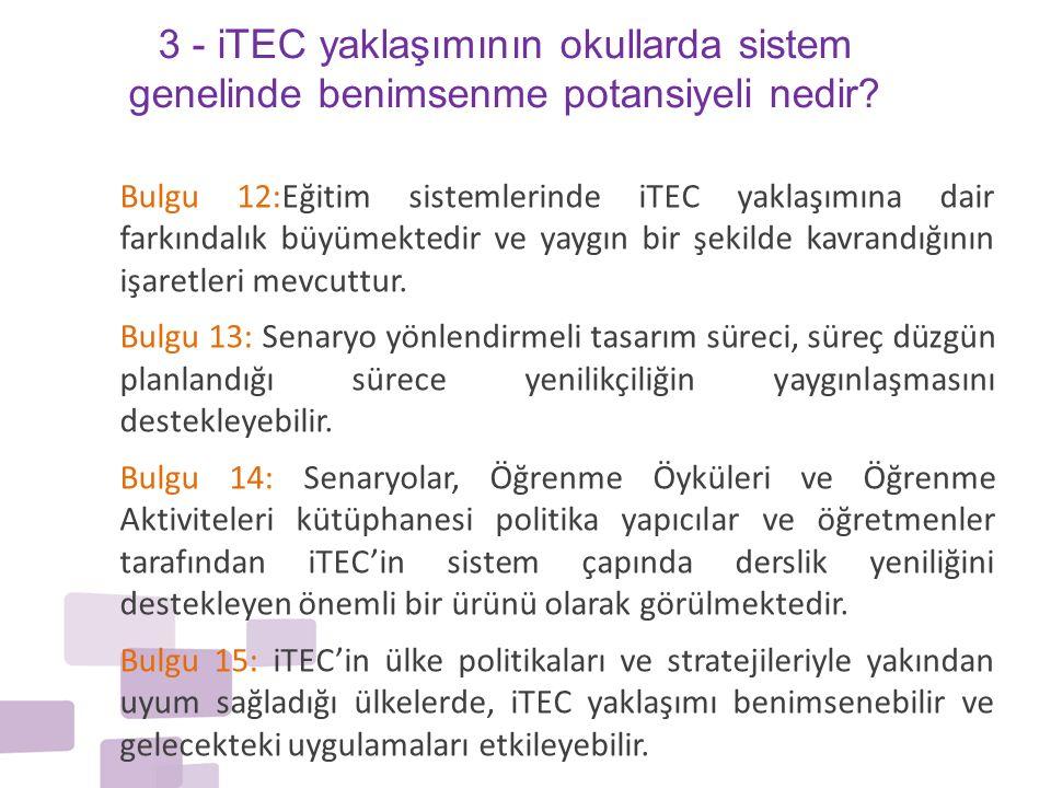 3 - iTEC yaklaşımının okullarda sistem genelinde benimsenme potansiyeli nedir