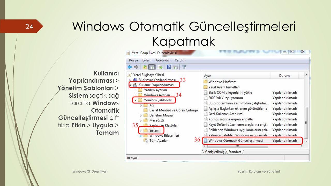 Windows Otomatik Güncelleştirmeleri Kapatmak