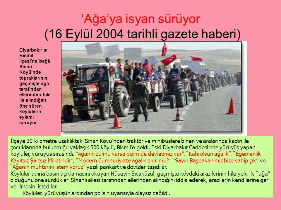 'Ağa'ya isyan sürüyor (16 Eylül 2004 tarihli gazete haberi)