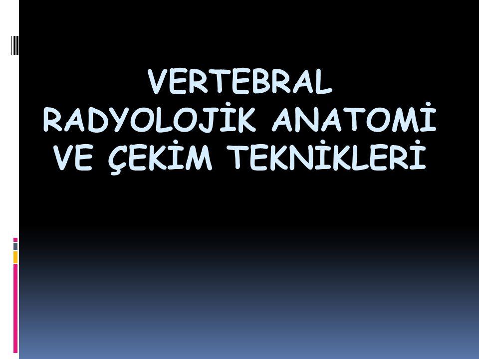 VERTEBRAL RADYOLOJİK ANATOMİ