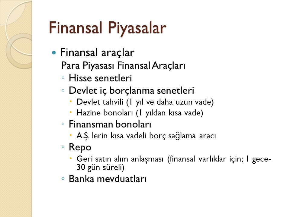 Finansal Piyasalar Finansal araçlar Para Piyasası Finansal Araçları