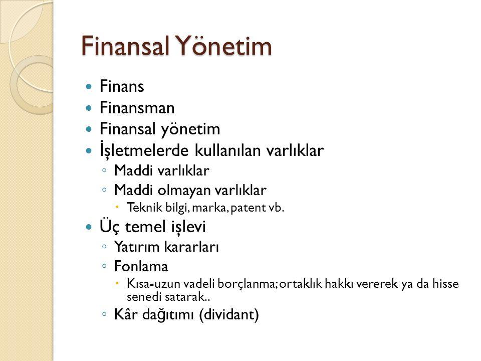 Finansal Yönetim Finans Finansman Finansal yönetim
