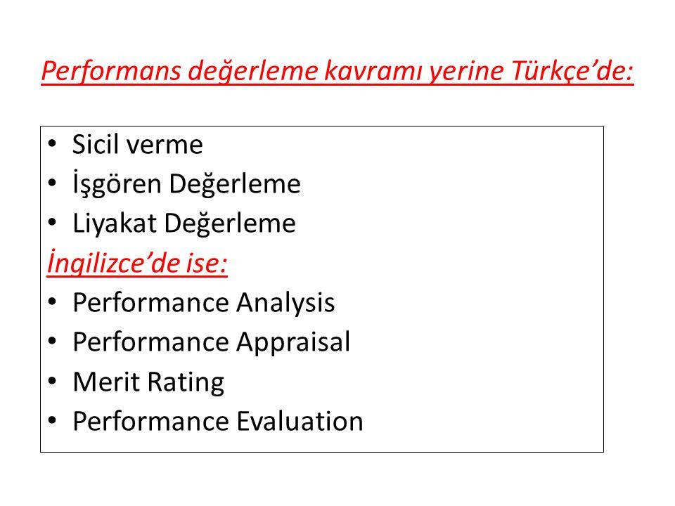 Performans değerleme kavramı yerine Türkçe'de:
