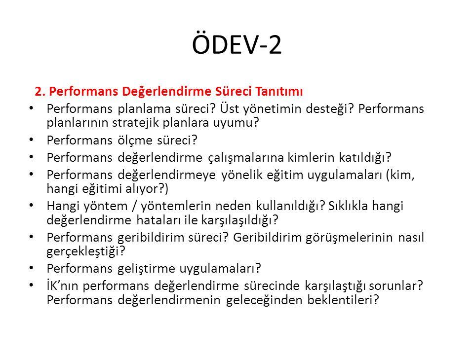 ÖDEV-2 2. Performans Değerlendirme Süreci Tanıtımı