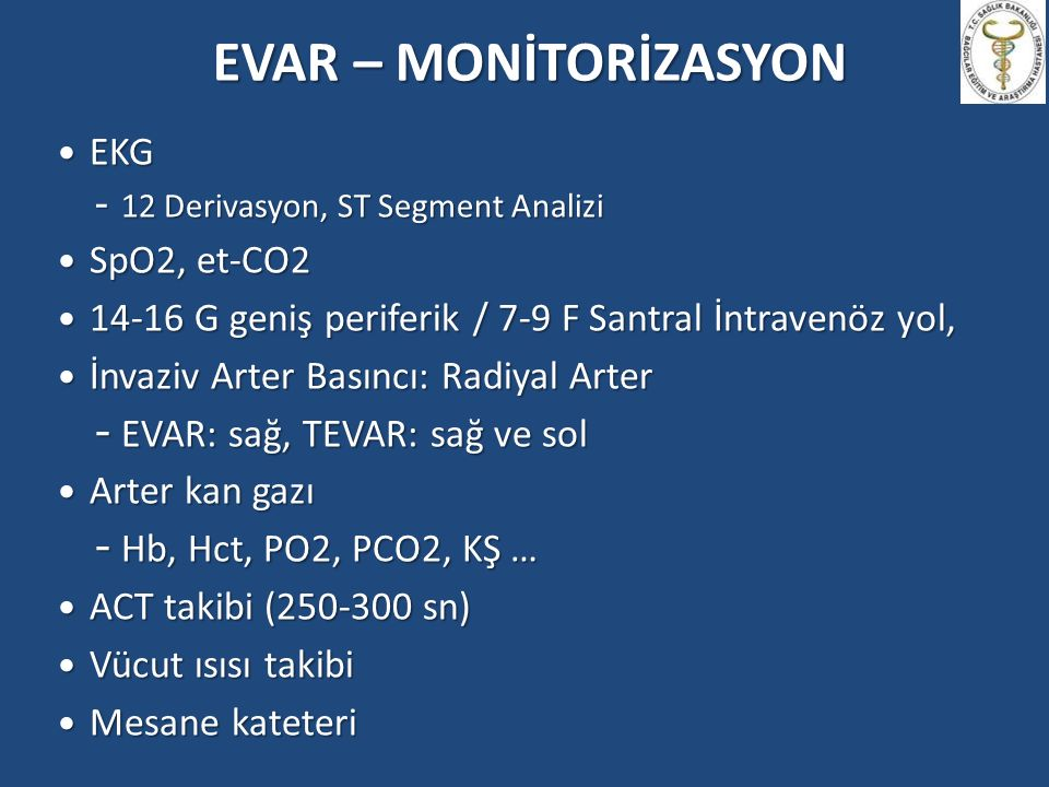 EVAR – MONİTORİZASYON EKG SpO2, et-CO2