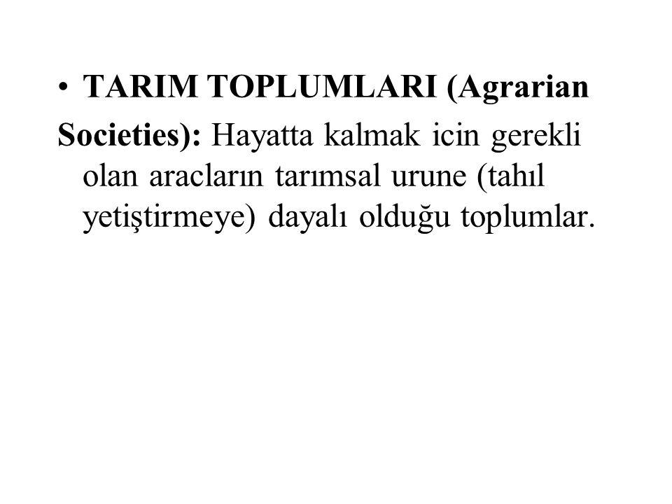 TARIM TOPLUMLARI (Agrarian
