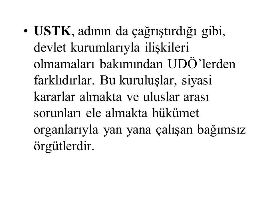 USTK, adının da çağrıştırdığı gibi, devlet kurumlarıyla ilişkileri olmamaları bakımından UDÖ'lerden farklıdırlar.