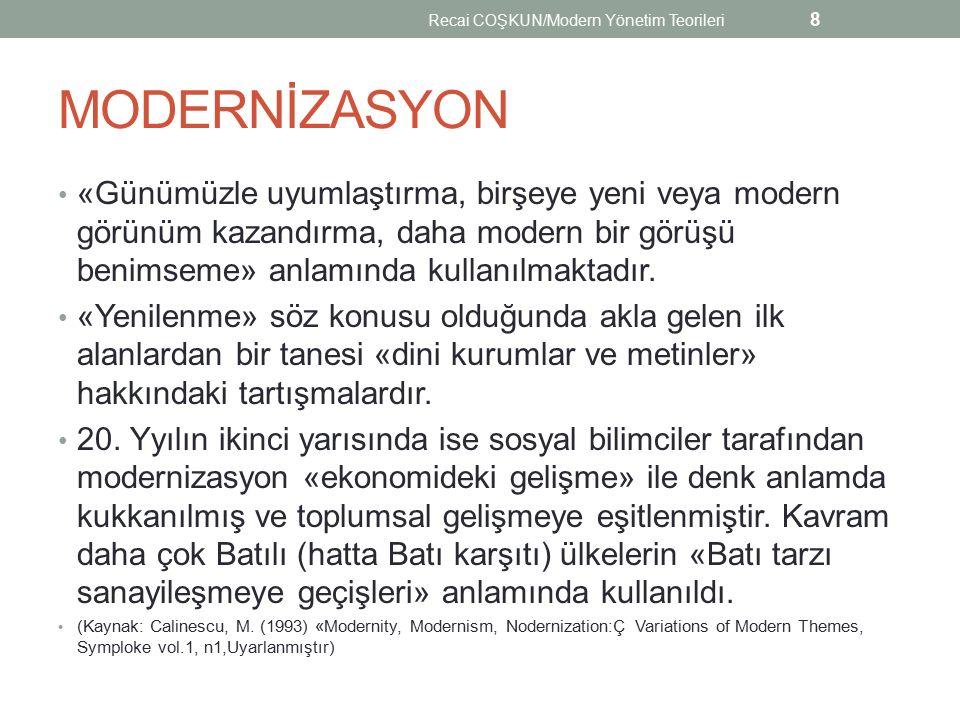Recai COŞKUN/Modern Yönetim Teorileri